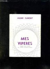 Mes Viperes. - Couverture - Format classique