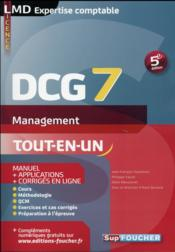 Vente livre :  DCG 7 ; management manuel et applications (5e édition)  - Jean-Francois Soutenain - Philippe Farcet - Odile Messonnet - Alain Burlaud