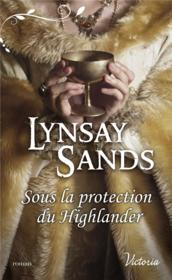 Vente  Sous la protection du Highlander  - Lynsay Sands