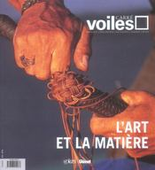 Carre Voiles T.2 ; L'Art Et La Matiere - Intérieur - Format classique