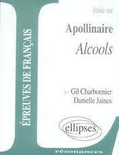 Etude Sur Alcools Guillaume Apollinaire - Intérieur - Format classique