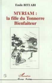 Myriam La Fille Du Tonnerrebienfaiteur - Couverture - Format classique