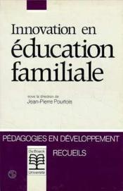 Innovation En Education Familiale - Couverture - Format classique