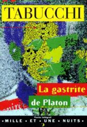 La gastrite de Platon - Couverture - Format classique