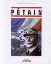 Chronique De L'Histoire : Petain - Couverture - Format classique