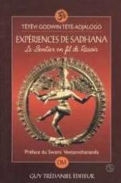 Experiences De Sadhana, Le Sentier En Fil De Rasoir - Couverture - Format classique