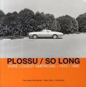So long ; vivre l'ouest américain, 1970-1985 - Intérieur - Format classique
