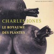 Charles Jones, Le Royaume Des Plantes - Intérieur - Format classique
