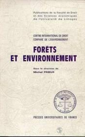 Forets Et Environnement En Droit Compare Et International. Seminaire International Du Centre Intern - Couverture - Format classique