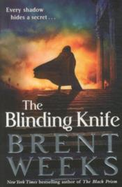 Vente livre :  The blinding knife  - Brent Weeks