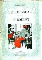 Le Ruisseau Suivi De Le Boulet. - Couverture - Format classique