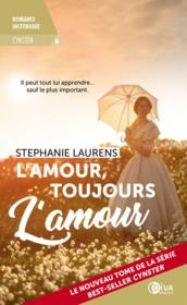Vente  Cynster T.6 ; l'amour, toujours l'amour  - Stephanie Laurens
