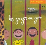 Je Lis...Tu Joues T.3; Les Zozos Au Zoo - Couverture - Format classique