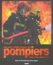 Les plus belles images de pompiers les 5 éléments - Intérieur - Format classique