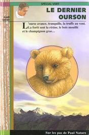 Le dernier ourson - Intérieur - Format classique