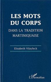 Les mots du corps dans la tradition martiniquaise - Couverture - Format classique