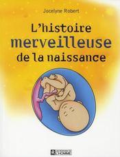 L'histoire merveilleuse de la naissance - Intérieur - Format classique