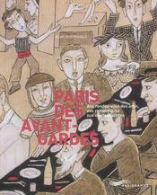 Paris des avant-gardes ; aux rendez-vous des amis, des romantiques aux existentialistes - Intérieur - Format classique