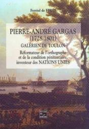 Pierre-Andre Gargas (1728-1801) Galerien De Toulon - Couverture - Format classique