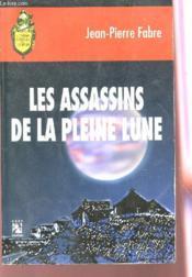 Les Assassins De La Pleine Lune - Couverture - Format classique