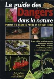 Le guide des dangers de la nature - Intérieur - Format classique