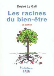 Racines Du Bien-Etre (Les) (2e édition) - Intérieur - Format classique