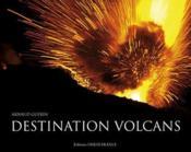 Destination volcans - Couverture - Format classique