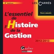 L'essentiel de l'histoire de la gestion (4e édition) - Couverture - Format classique