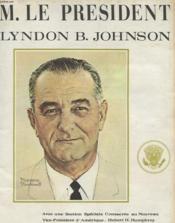 M. Le President Lyndon B. Johnson - Couverture - Format classique