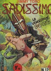 Sadissimo N°12. La Vengeance Doree. - Couverture - Format classique