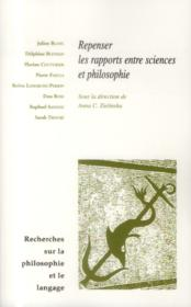 Repenser les rapports entre sciences et philosophie - Couverture - Format classique