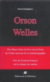 Orson Welles Cineaste - Une Camera Visible - Intérieur - Format classique