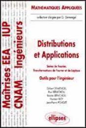 Distributions Et Applications Series De Fourier Transformations De Fourier Et De Laplace - Intérieur - Format classique