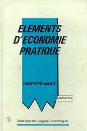 Elements D'Economie Pratique - Intérieur - Format classique