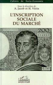 L'Inscription Sociale Du Marche - Intérieur - Format classique