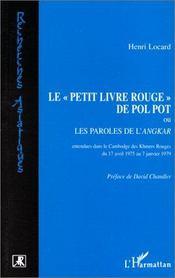 Le petit livre rouge de Pol Pot ou les paroles de l'angkar - Intérieur - Format classique