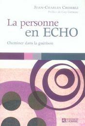 La personne en ECHO ; cheminer dans la guérison - Intérieur - Format classique