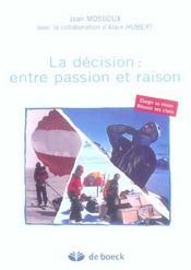 Decision : Entre Passion Et Raison (La) - Intérieur - Format classique