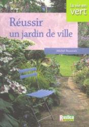 Reussir Un Jardin De Ville - Couverture - Format classique