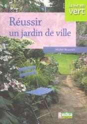 Reussir Un Jardin De Ville - Intérieur - Format classique