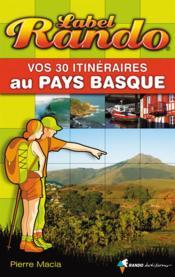 Vos 30 itinéraires au Pays Basque - Couverture - Format classique