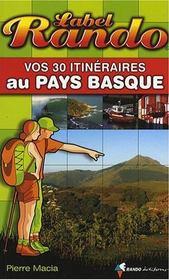 Vos 30 itinéraires au Pays Basque - Intérieur - Format classique