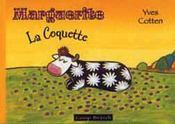 Marguerite La Coquette - Intérieur - Format classique