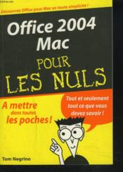 Vente livre :  Office 2004 mac  - Tom Negrino