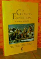 Vente livre :  Les grandes expeditions du national geographic  - Collectif