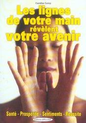Lignes De La Main Revelent Votre Avenir (Les) - Intérieur - Format classique