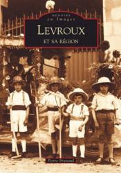 Levroux et sa région - Couverture - Format classique