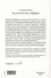 Au service du château ; l'architecture des communs en Ile-de-France au XVIII siècle - 4ème de couverture - Format classique