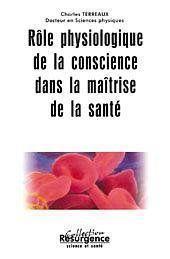 Role Physiologique De La Conscience - Couverture - Format classique