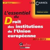 L'essentiel du droit des institutions de l'union européenne (3e édition) - Couverture - Format classique